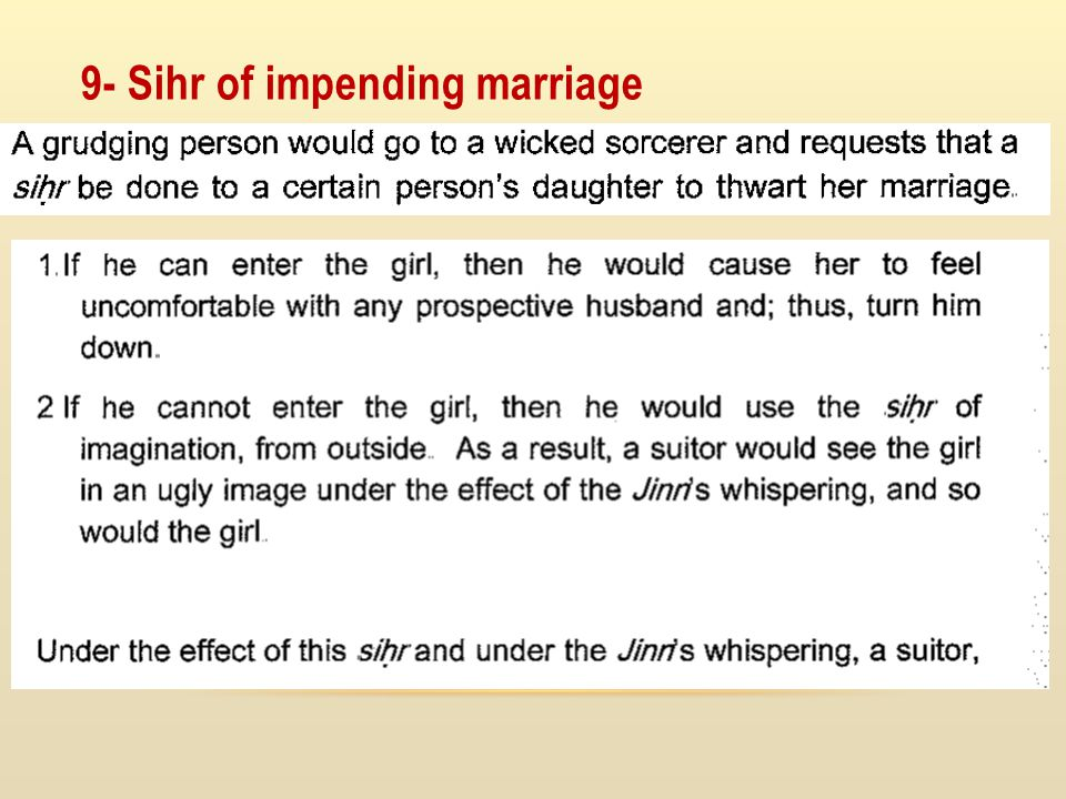 9- Sihr of impending marriage