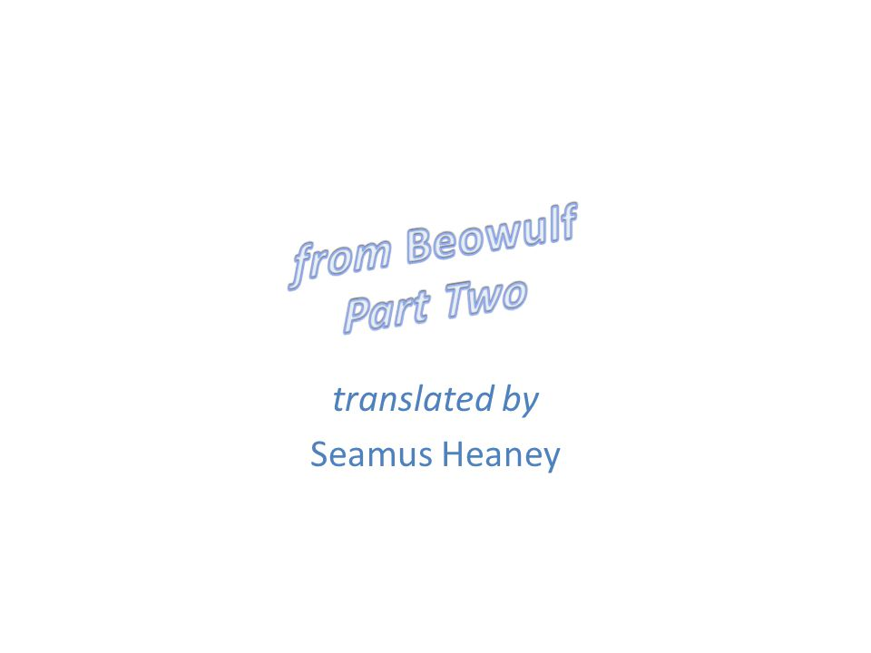 translated by Seamus Heaney