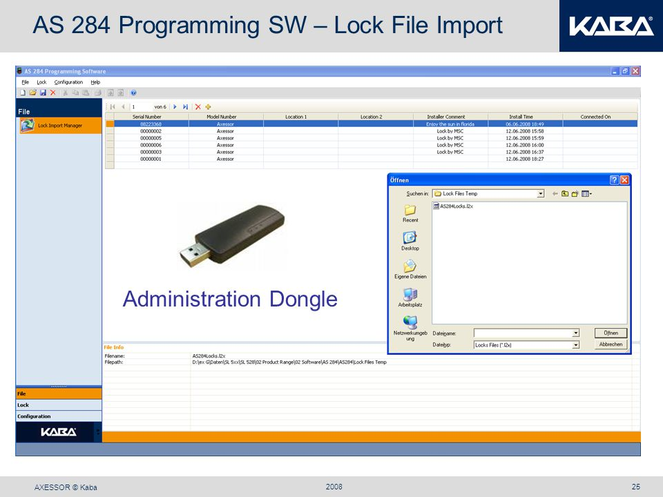 AXESSOR © Kaba 200825 AS 284 Programming SW – Lock File Import Administration Dongle