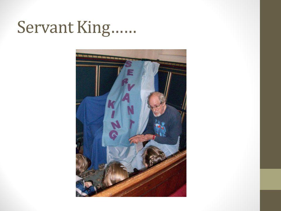 Servant King……