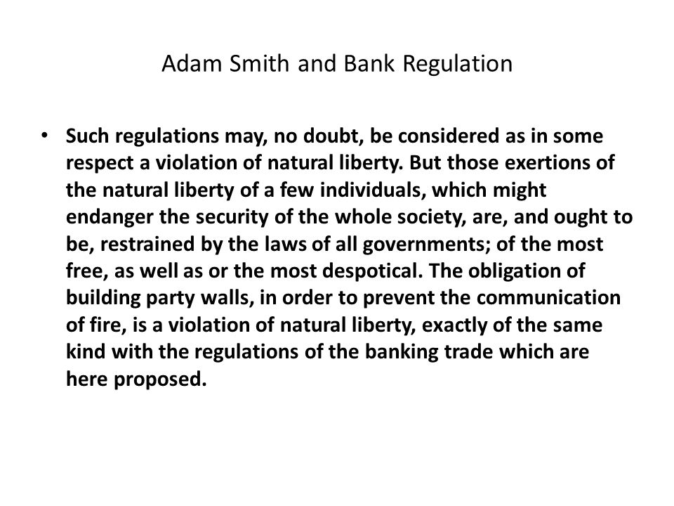 Exceptions to Laissez-Faire Regulation of Banking Regulation of Competition Public education Infant industry argument National defense considerations
