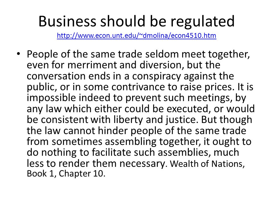 Adam Smith and Bank Regulation Such regulations may, no doubt, be considered as in some respect a violation of natural liberty.