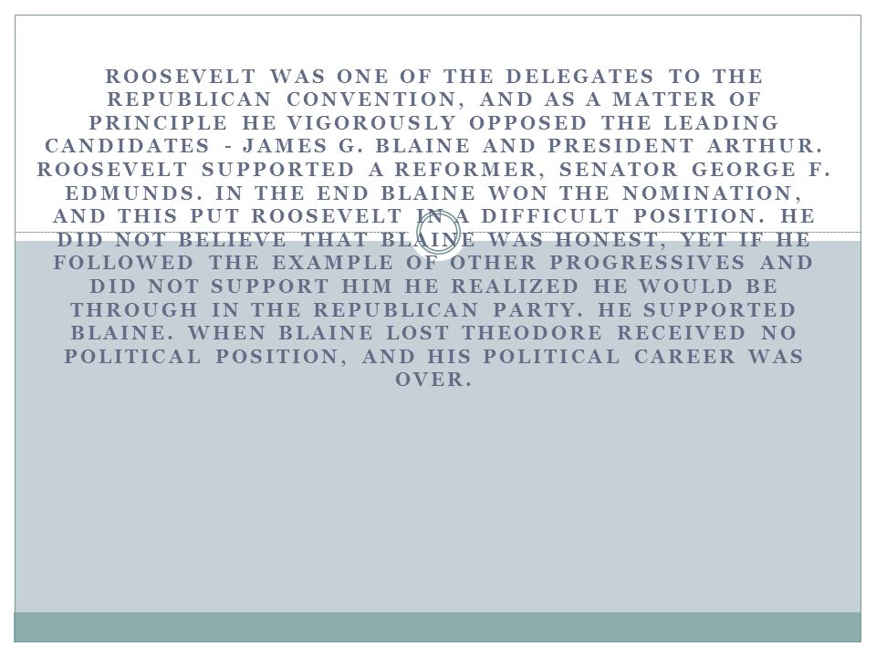 FEELING RATHER BITTER, ROOSEVELT RAN ON THE INDEPENDENT TICKET OF THE PROGRESSIVE PARTY.
