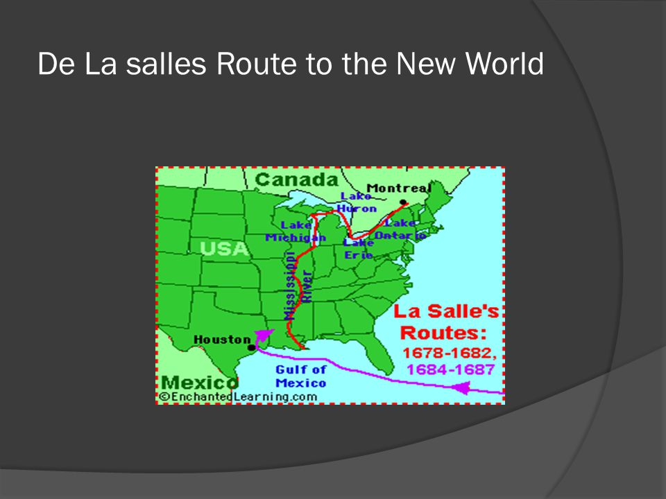 De La salles Route to the New World