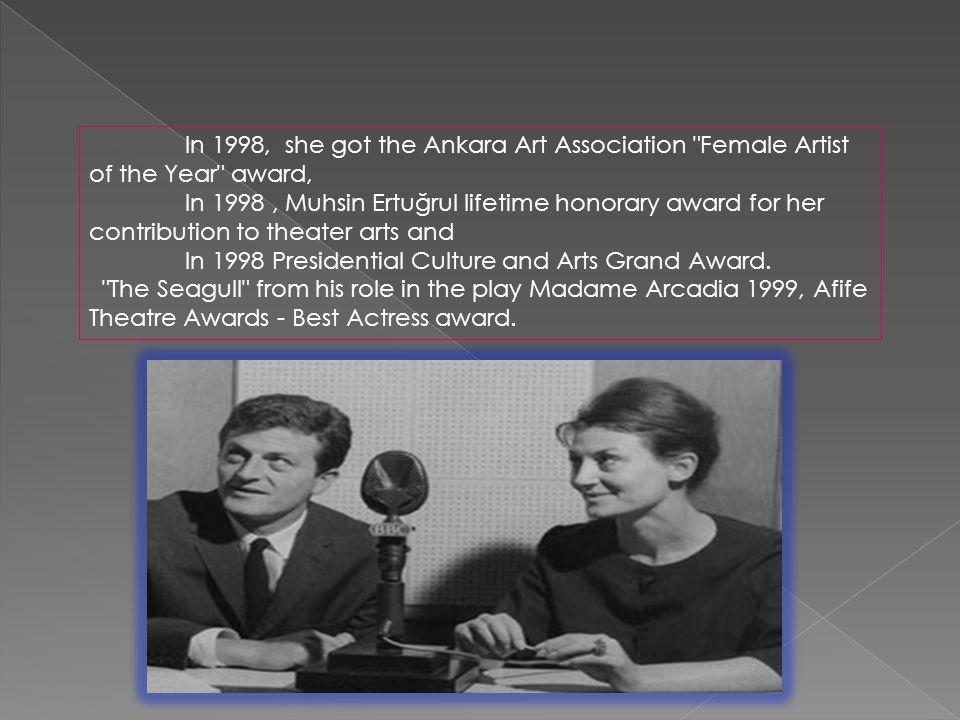 In 1998, she got the Ankara Art Association