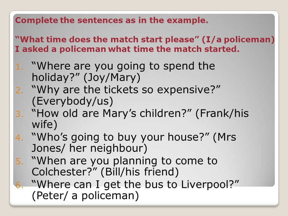 Complete the sentences as in the example.