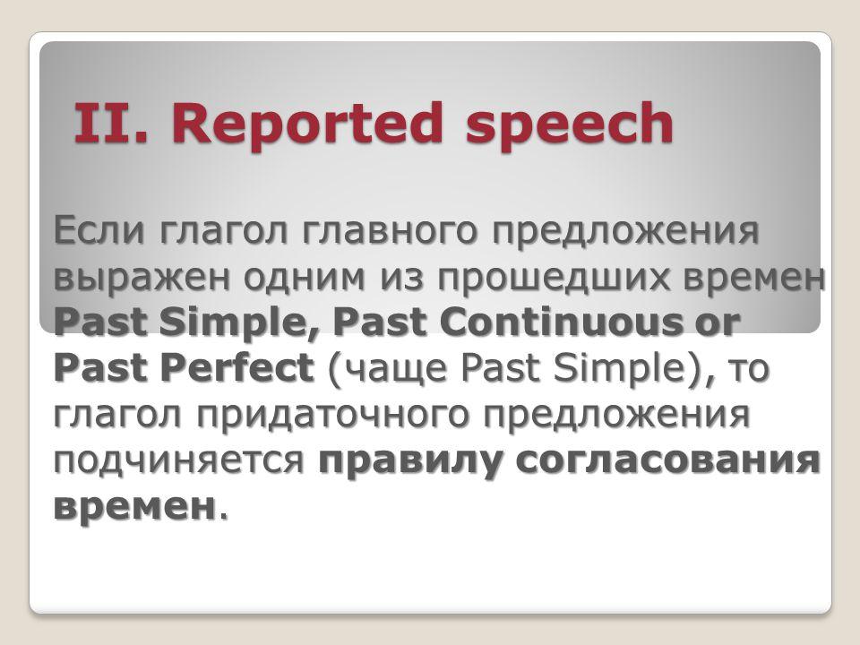 II.Reported speech II.