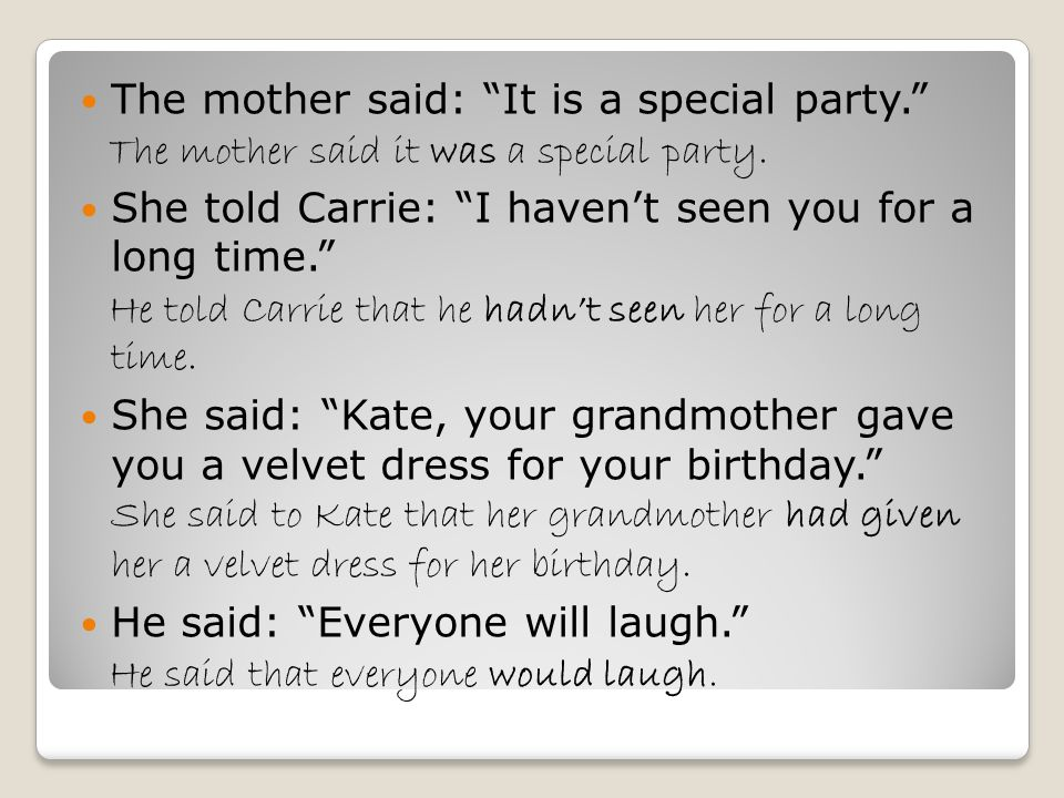 The mother said: It is a special party. The mother said it was a special party.