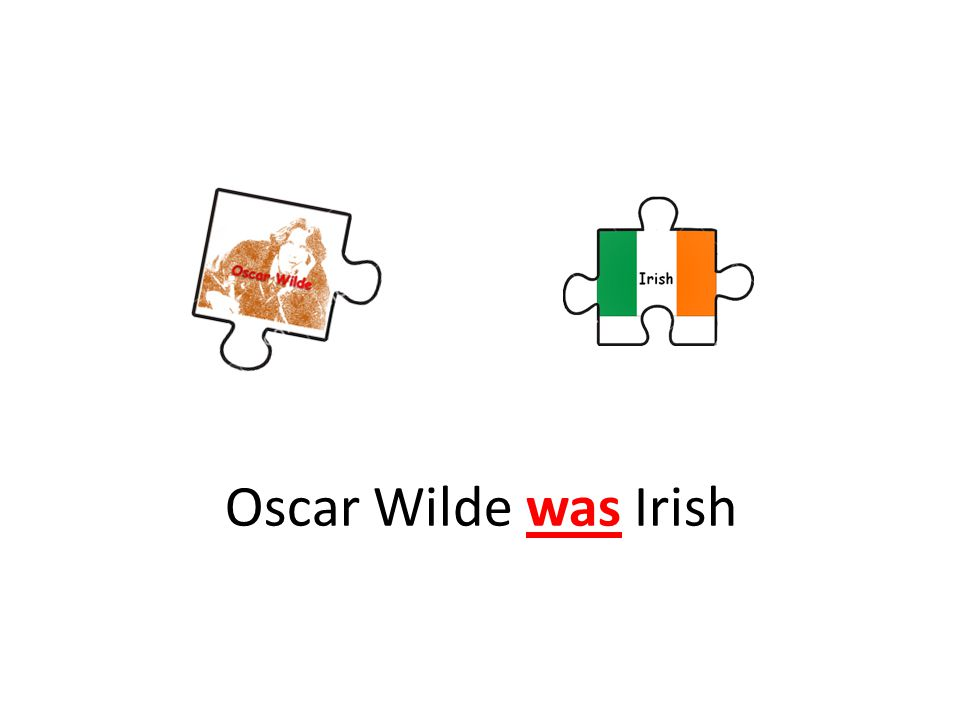 Oscar Wilde was Irish