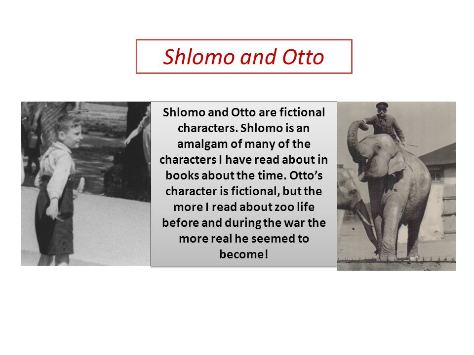 Shlomo and Otto are fictional characters.