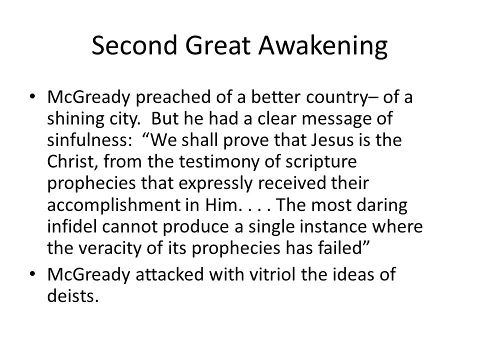 Second Great Awakening McGready preached of a better country– of a shining city.