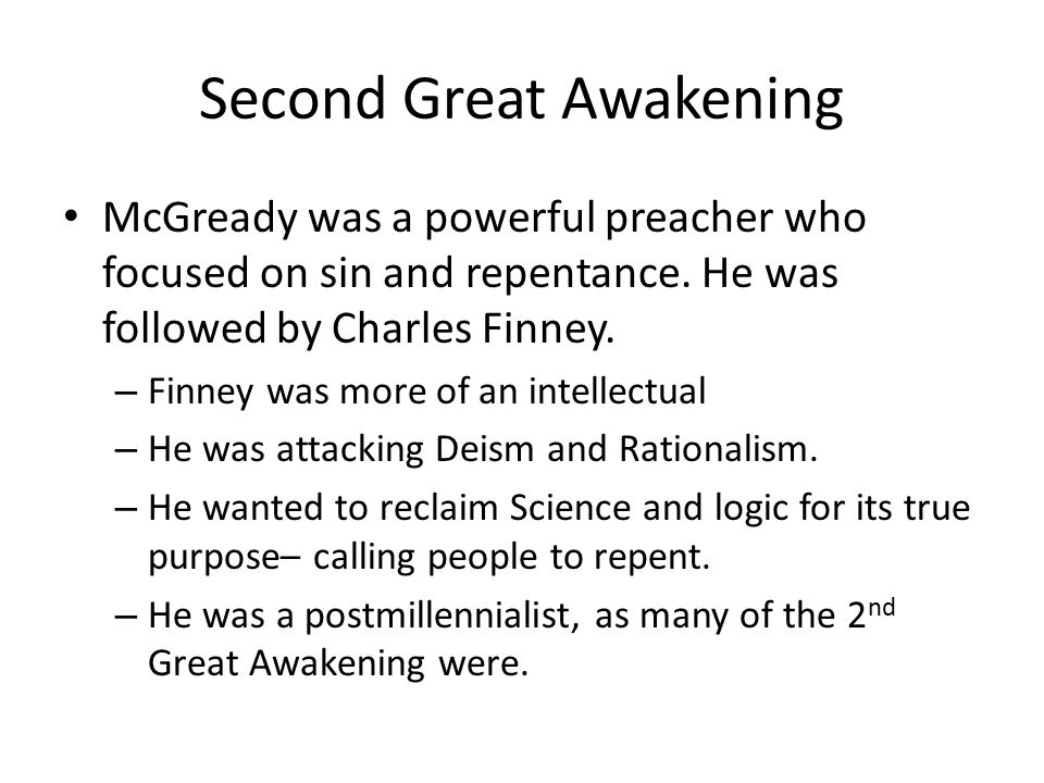 Second Great Awakening Charles Finney believed in Sin – And no sinner can avoid this fearful result, if he will persist in sinning.