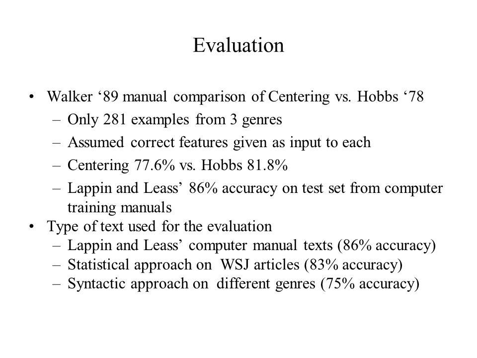 Evaluation Walker '89 manual comparison of Centering vs.