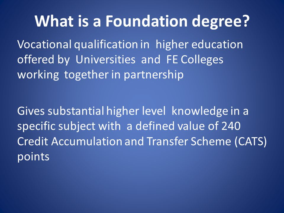 Quiz What is the minimum UCAS points required to start a Foundation Degree.