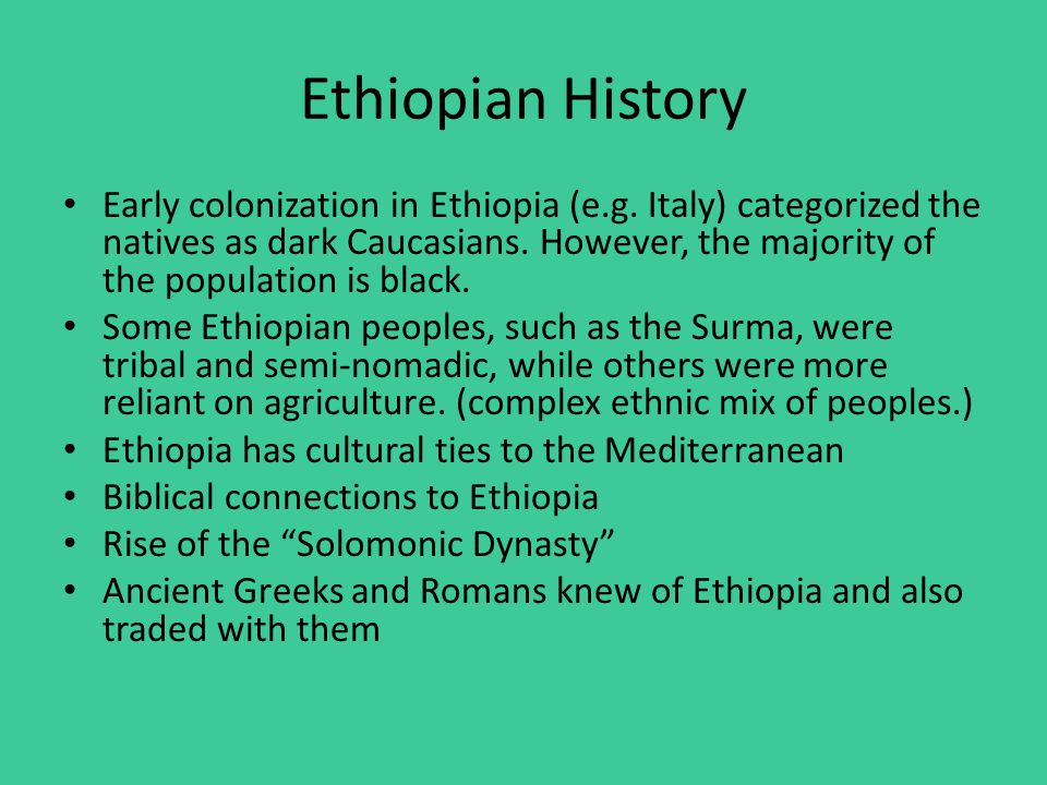 Ethiopian History Early colonization in Ethiopia (e.g.