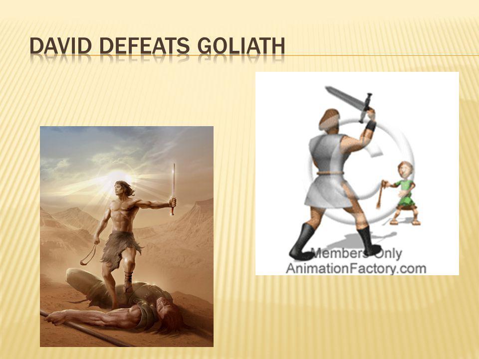  The Philistines were afraid...their hero died...
