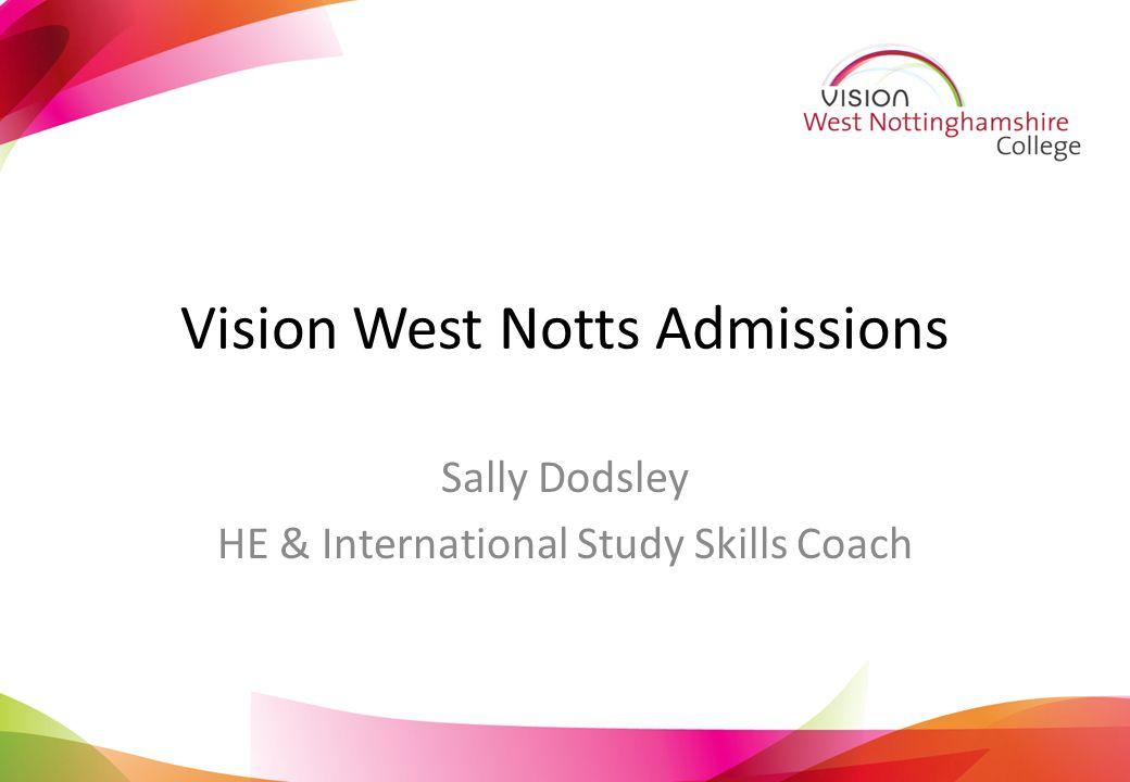 Vision West Notts Admissions Sally Dodsley HE & International Study Skills Coach