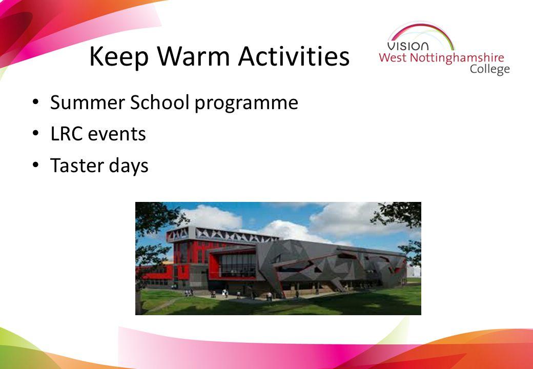 Keep Warm Activities Summer School programme LRC events Taster days