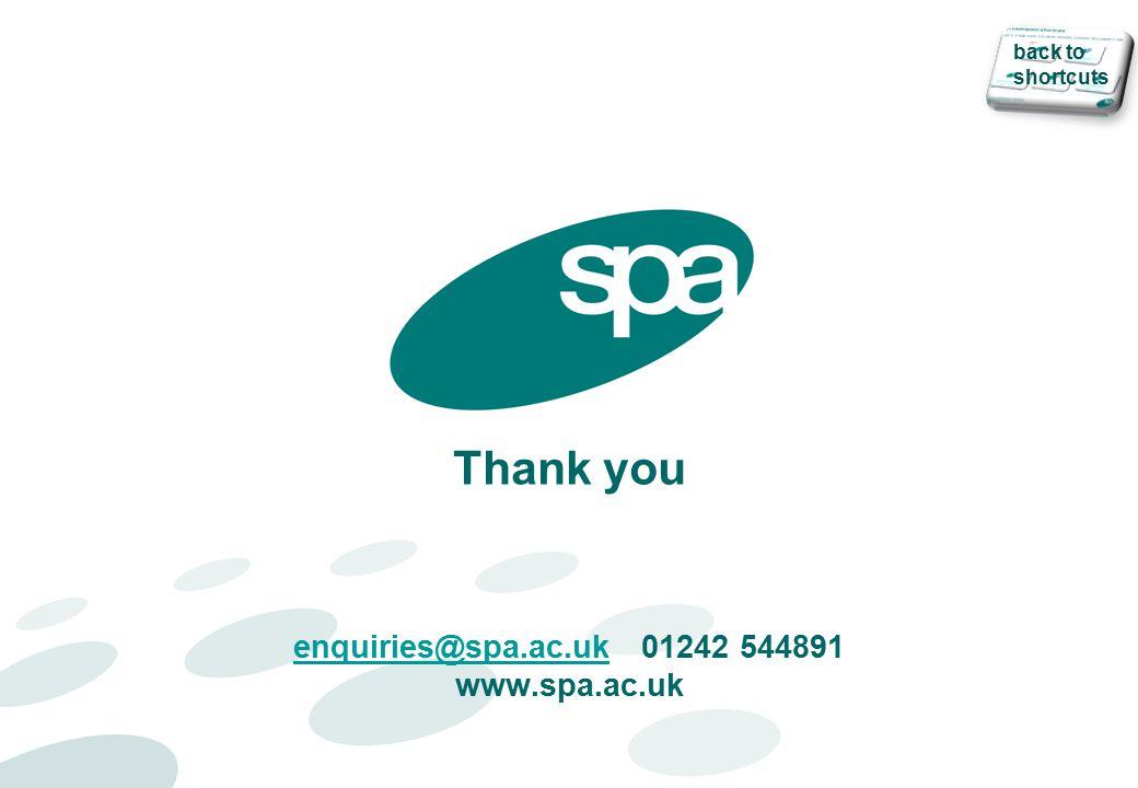 Thank you enquiries@spa.ac.uk 01242 544891 www.spa.ac.uk enquiries@spa.ac.uk back to shortcuts