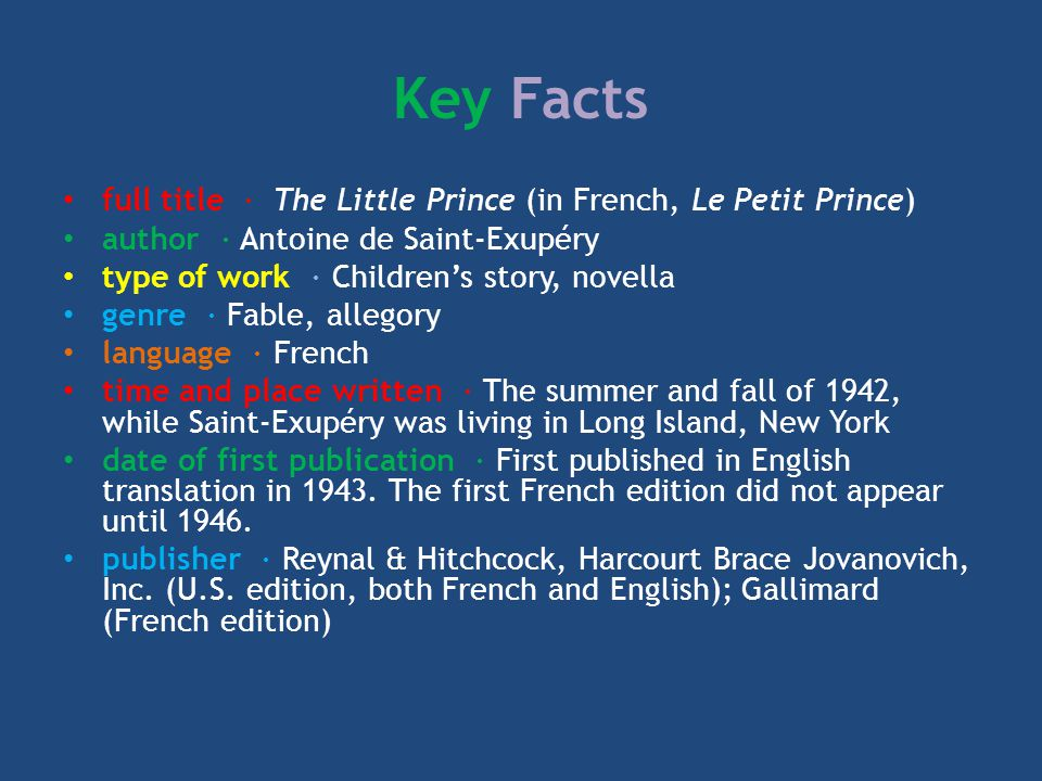 The Little Prince, written by Antoine de Saint-Exupéry, has been translated into some 220 languages and dialects so far.