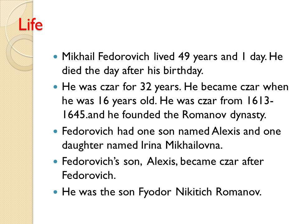 Mikhail Fedorovich By: Alex Bihn, Matthew Mabin, Christopher Russell, Jakob Strasser