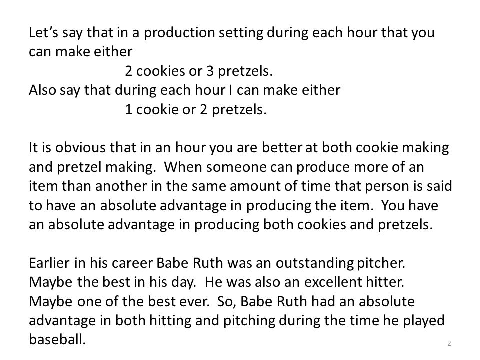 Let's focus on what happens if each of us makes cookies.
