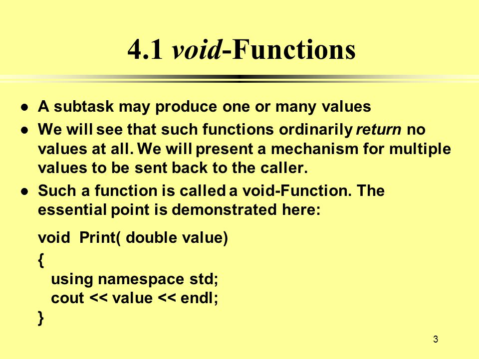 Display 4.8 Function Calling Another Function (1 of 3) //Program to demonstrate a function calling another function.