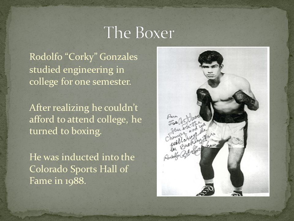 Rodolfo Corky Gonzales studied engineering in college for one semester.
