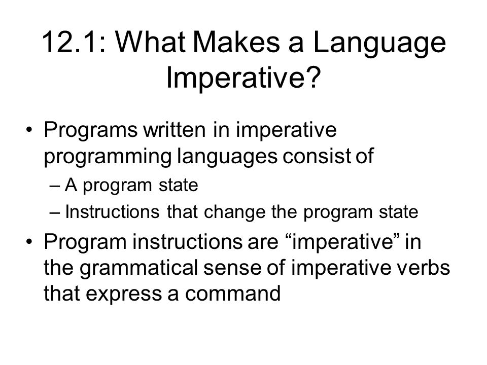 12.1: What Makes a Language Imperative.