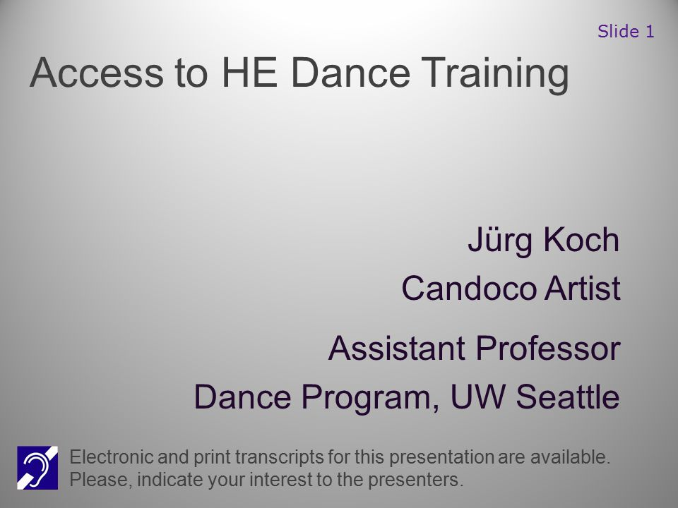 Jürg Koch Candoco Artist Assistant Professor Dance Program, UW Seattle Electronic and print transcripts for this presentation are available.
