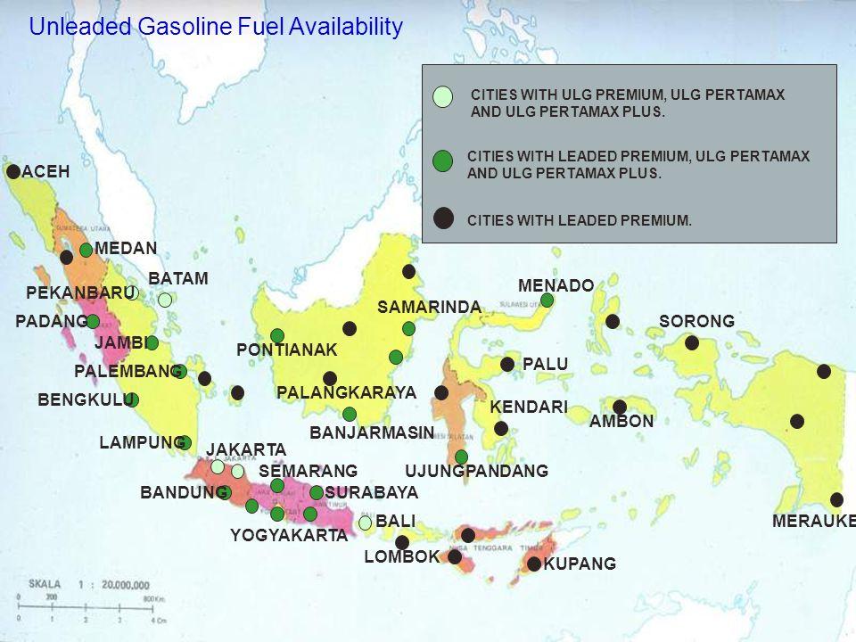 Unleaded Gasoline Fuel Availability CITIES WITH ULG PREMIUM, ULG PERTAMAX AND ULG PERTAMAX PLUS.