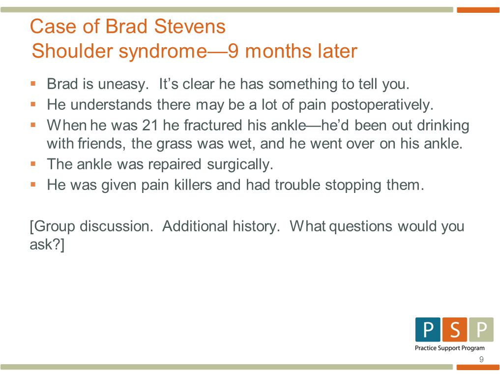 10 Specific questions for Brad at this point: 1.What was the pain killer he was given before.
