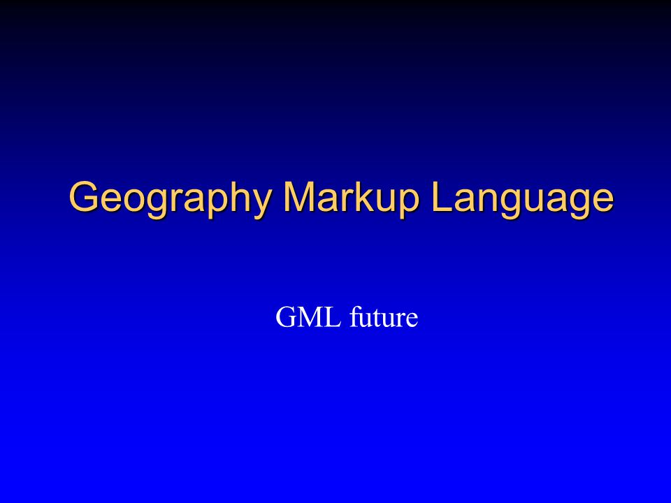 Overview GML Introduction GML in action GML in detail GML future