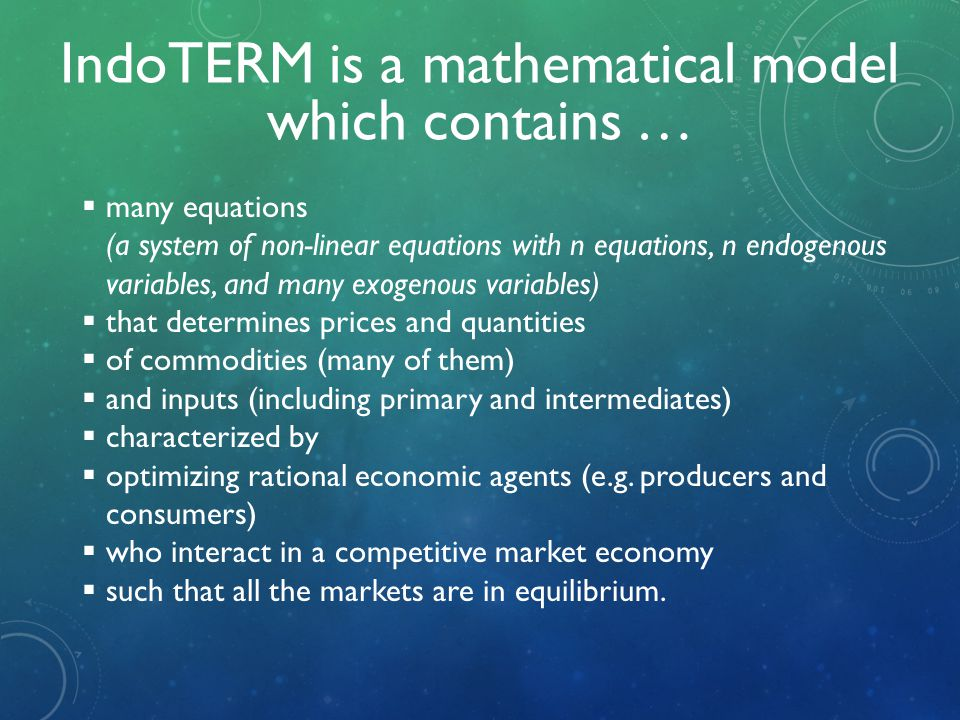  many equations (a system of non-linear equations with n equations, n endogenous variables, and many exogenous variables)  that determines prices an
