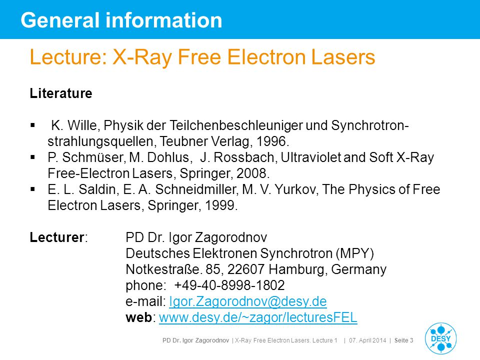 PD Dr.Igor Zagorodnov | X-Ray Free Electron Lasers.
