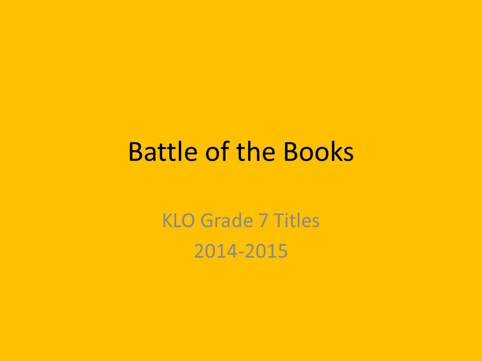 Battle of the Books KLO Grade 7 Titles 2014-2015