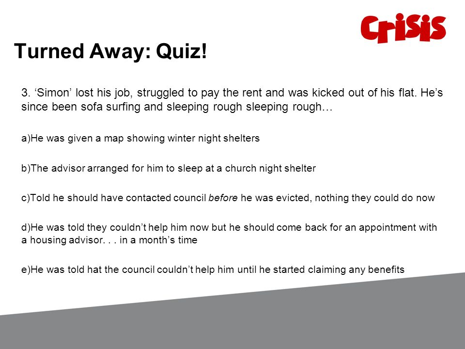 Turned Away: Quiz. 3.