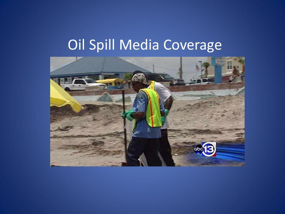 Oil Spill Media Coverage