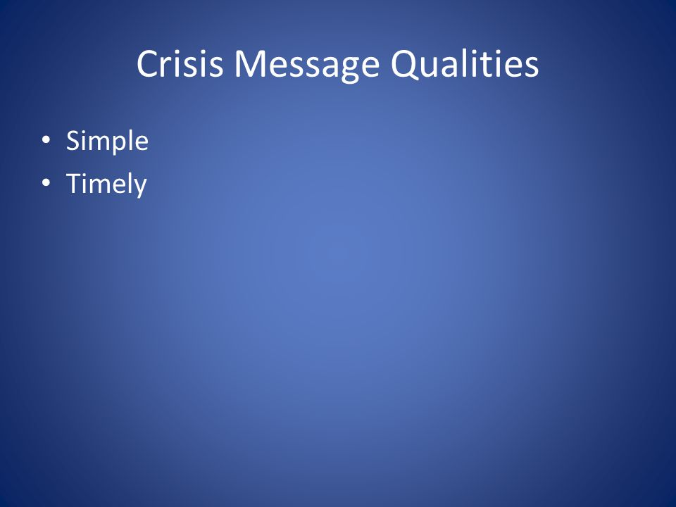Crisis Message Qualities Simple Timely