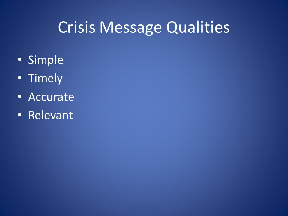 Crisis Message Qualities Simple Timely Accurate Relevant