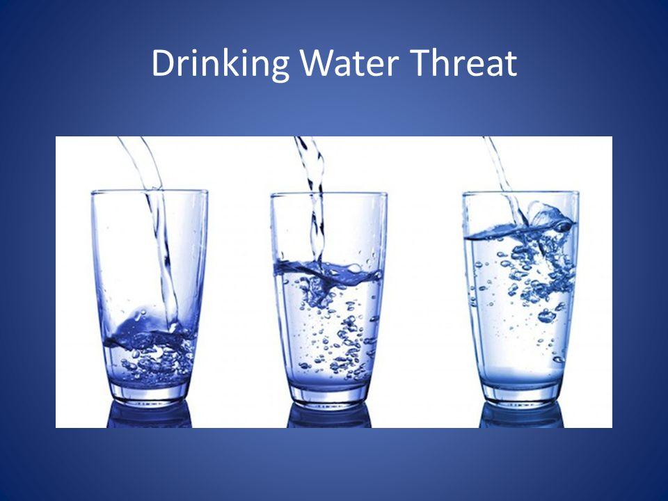 Drinking Water Threat