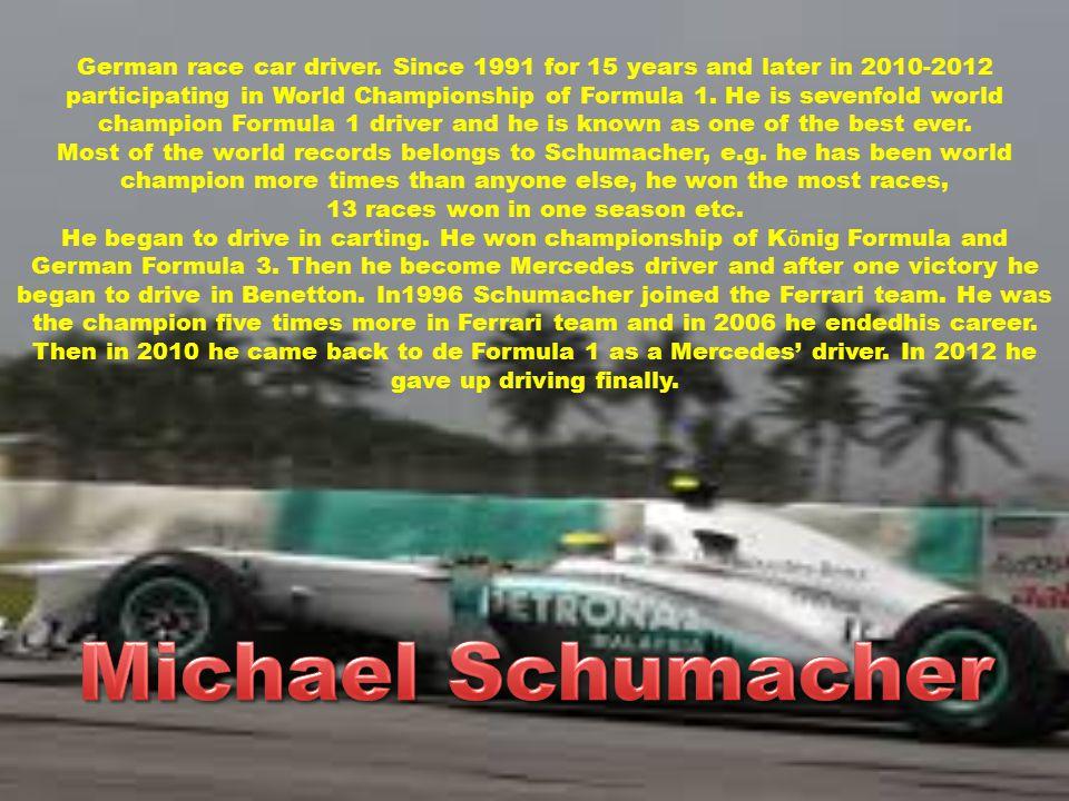Argentinean Formula 1 driver, fivefold world champion.