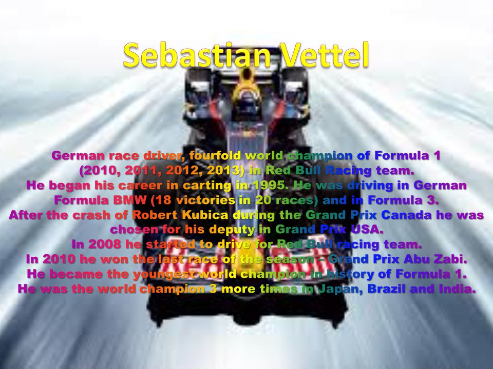 """Sources of informations: -Book called """"Legends of Formula 1 - Wikipedia.pl"""