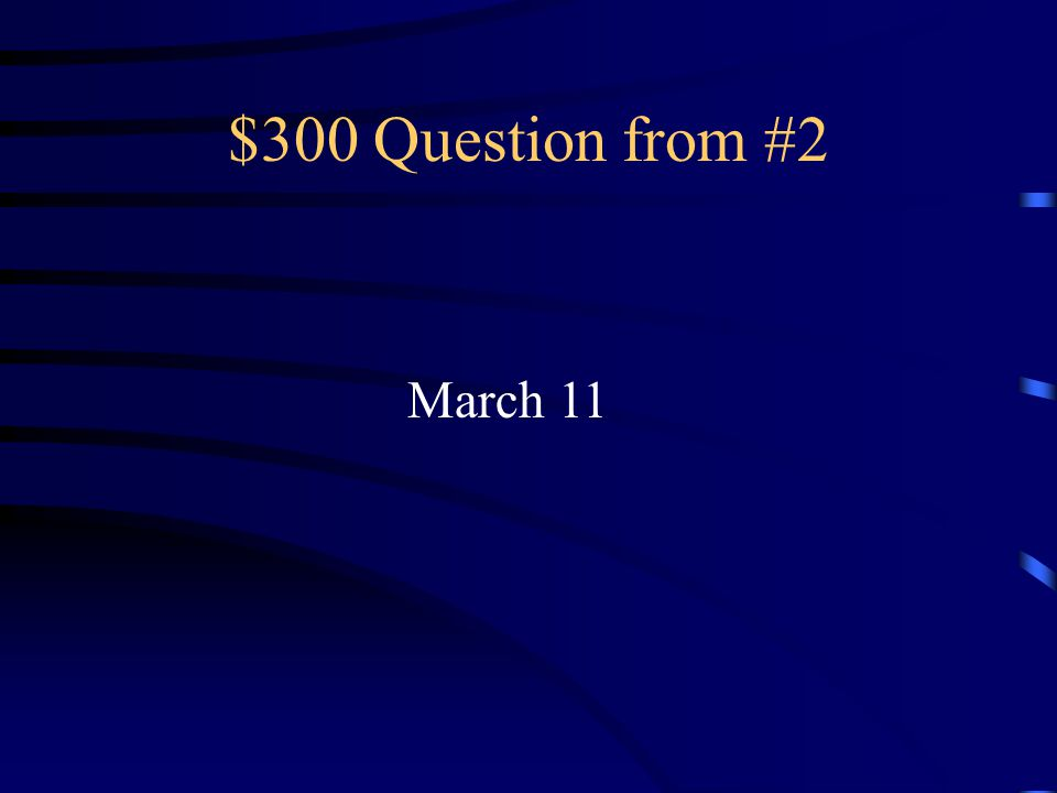 $200 Answer from #2 El cinco de mayo