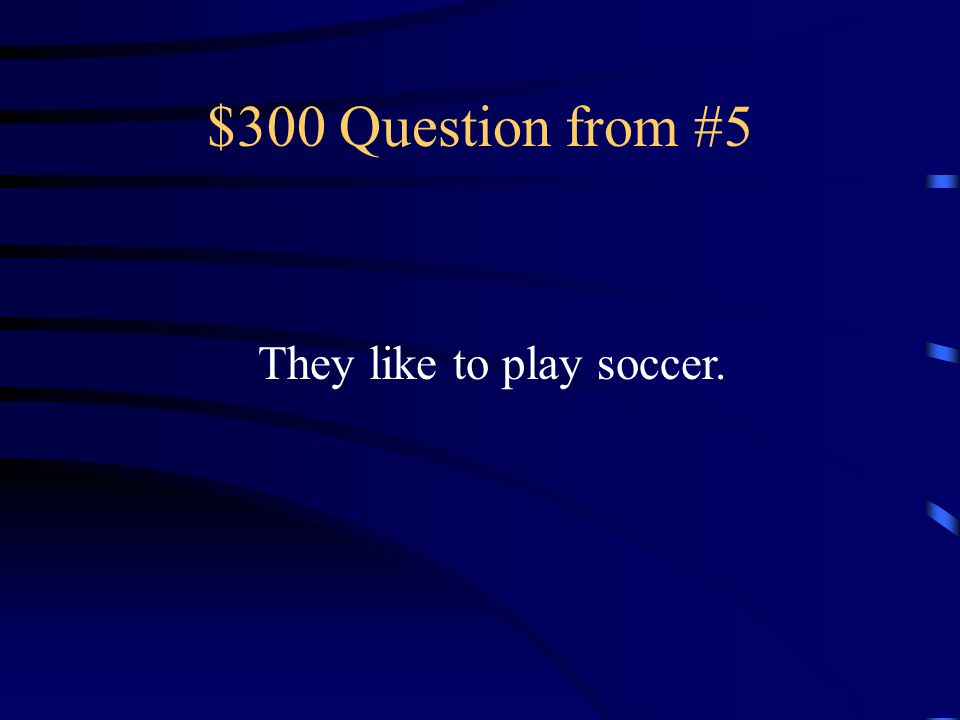 $200 Answer from #5 Le gusta leer.