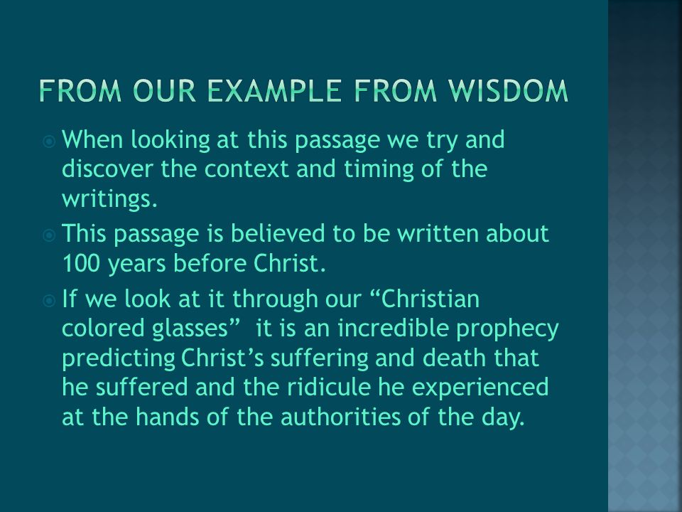  When looking at this passage we try and discover the context and timing of the writings.