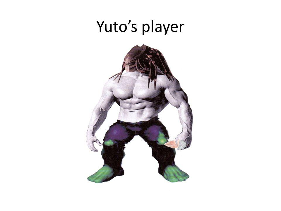 Yuto's player