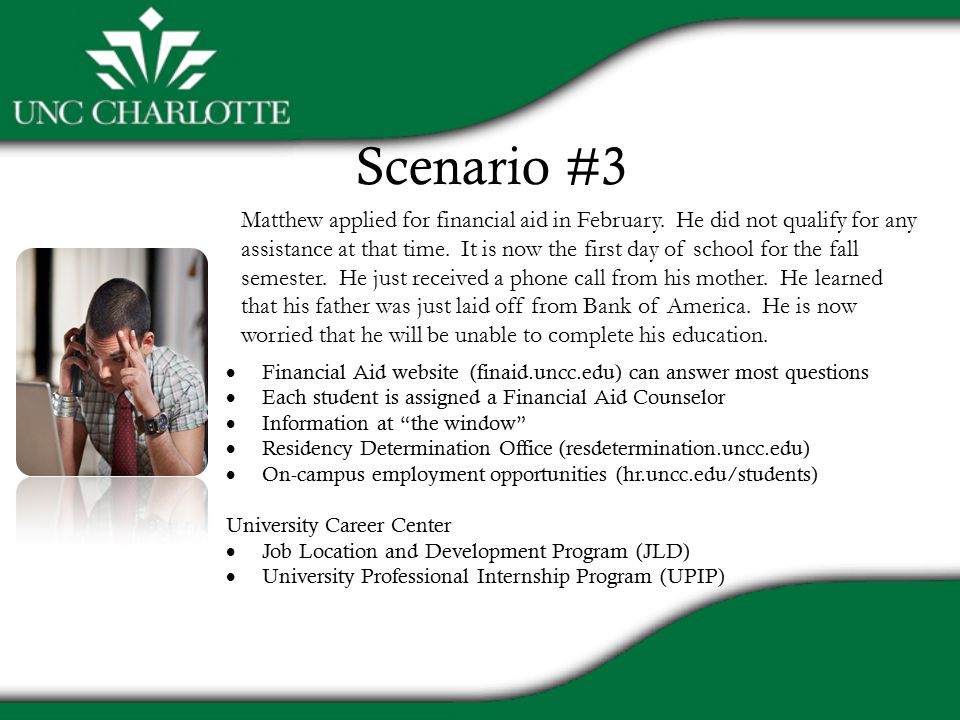 Scenario #3 Matthew applied for financial aid in February.