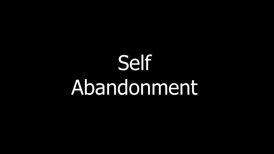 SelfAbandonment