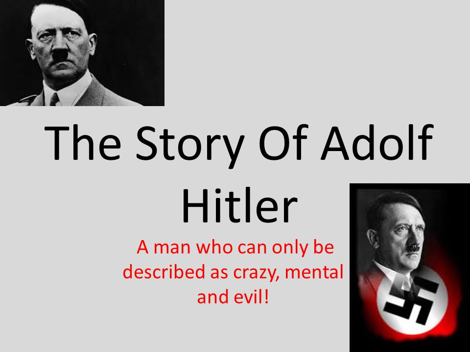 Fact File of Hitler Born on: 20 th April 1889 Mother: Klara Hitler was 23 years younger than her husband and the third wife of Alois.